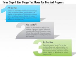 1214 Three Staged Stair Design Text Boxes For Data And Progress PowerPoint Template