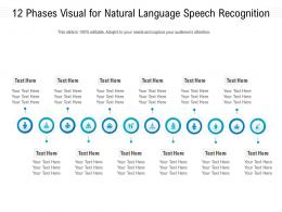 12 Phases Visual For Natural Language Speech Recognition Infographic Template
