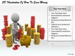 1813 3D Illustration Of How To Save Money Ppt Graphics Icons Powerpoint