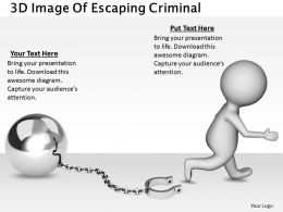 1813 3D Image Of Escaping Criminal Ppt Graphics Icons Powerpoint