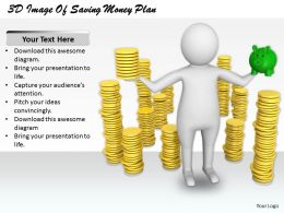 1813 3D Image Of Saving Money Plan Ppt Graphics Icons Powerpoint