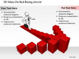 1813 3D Man On Red Rising Arrow Ppt Graphics Icons Powerpoint