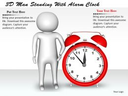 1813 3D Man Standing With Alarm Clock Ppt Graphics Icons Powerpoint