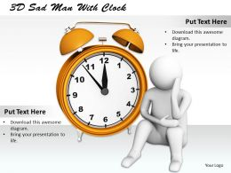 1813 3D Sad Man With Clock Ppt Graphics Icons Powerpoint