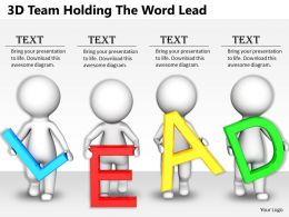 1813 3D Team Holding The Word Lead Ppt Graphics Icons Powerpoint