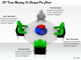1813 3D Team Meeting On Budget Pie Chart Ppt Graphics Icons Powerpoint