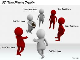 1813 3D Team Playing Together Ppt Graphics Icons Powerpoint