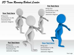 1813 3D Team Running Behind Leader Ppt Graphics Icons Powerpoint