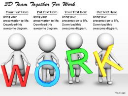 1813 3D Team Together For Work Ppt Graphics Icons Powerpoint