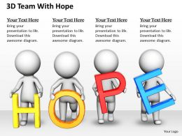 1813 3D Team With Hope Ppt Graphics Icons Powerpoint