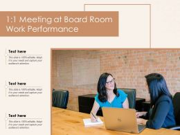 1 1 Meeting At Board Room Work Performance