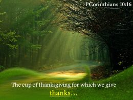 1 Corinthians 10 16 The cup of thanksgiving PowerPoint Church Sermon