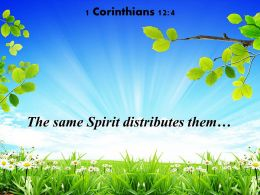 1 Corinthians 12 4 The Same Spirit Distributes Powerpoint Church Sermon