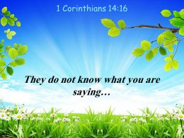 1 Corinthians 14 16 They Do Not Know Powerpoint Church Sermon