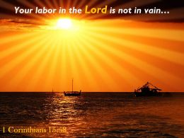 1 Corinthians 15 58 Your Labor In The Lord Powerpoint Church Sermon
