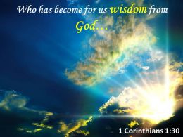 1 Corinthians 1 30 Who Has Become For Us Wisdom Powerpoint Church Sermon