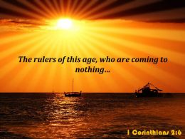 1 Corinthians 2 6 The Rulers Of This Age Powerpoint Church Sermon