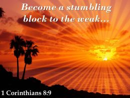1 Corinthians 8 9 A Stumbling Block To The Weak Powerpoint Church Sermon