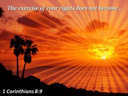 1 Corinthians 8 9 The Exercise Of Your Rights Powerpoint Church Sermon