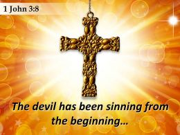 1 John 3 8 The Devil Has Been Sinning Powerpoint Church Sermon