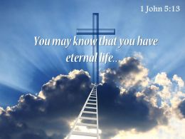1 John 5 13 You may know that you have PowerPoint Church Sermon