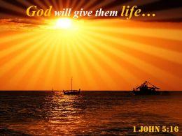 1 John 5 16 God Will Give Them Life Powerpoint Church Sermon