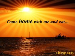 1 Kings 13 15 Come Home With Me And Eat Powerpoint Church Sermon