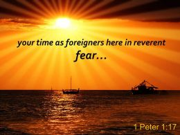 1 Peter 1 17 Your Time As Foreigners Here Powerpoint Church Sermon