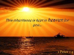 1 Peter 1 4 This Inheritance Is Kept In Heaven Powerpoint Church Sermon