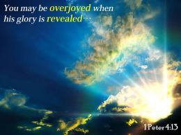1 Peter 4 13 You May Be Overjoyed When Powerpoint Church Sermon