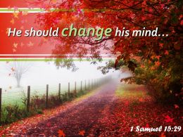 1 Samuel 15 29 He Should Change His Mind Church Sermon