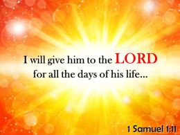 1 Samuel 1 11 I Will Give Him To The LORD PowerPoint Church Sermon