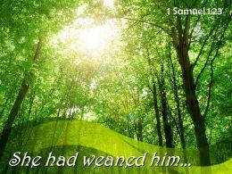 1 Samuel 1 23 She Had Weaned Him Powerpoint Church Sermon