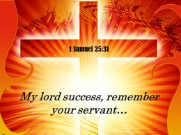 1 Samuel 25 31 My Lord Success Remember PowerPoint Church Sermon