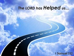 1 Samuel 7 12 The LORD Has Helped Us Powerpoint Church Sermon