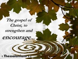 1 Thessalonians 3 2 The Gospel Of Christ To Strengthen Powerpoint Church Sermon