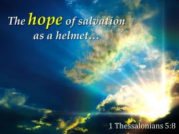 1 Thessalonians 5 8 Hope Of Salvation As A Helmet Powerpoint Church Sermon