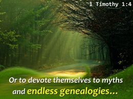 1 Timothy 1 4 Or To Devote Themselve To Myths Powerpoint Church Sermon