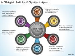 2013 Business Ppt Diagram 6 Staged Hub And Spokes Layout Powerpoint Template