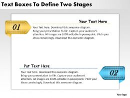 2013 Business Ppt Diagram Text Boxes To Define Two Stages Powerpoint Template