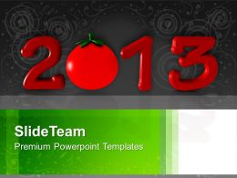 2013 In Red With Tomato New Year PowerPoint Templates PPT Backgrounds For Slides 0113