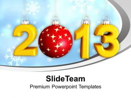 2013 New Year And Christmas Concept Holidays PowerPoint Templates PPT Themes And Graphics