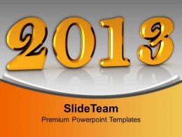 2013 New Year Celebration Holidays PowerPoint Templates PPT Themes And Graphics
