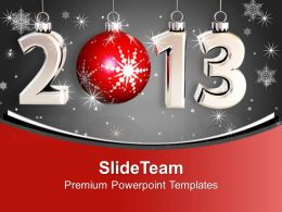 2013 New Year Celebration With Glitters Holidays PowerPoint Templates PPT Themes And Graphics