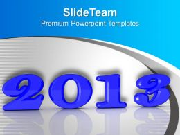 2013 New Year Concept Holidays PowerPoint Templates PPT Themes And Graphics
