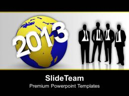 2013 New Year On Earth Global Businessmen Powerpoint Templates Ppt Themes And Graphics 0113