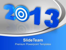 2013 New Year Target PowerPoint Templates PPT Backgrounds For Slides 0113