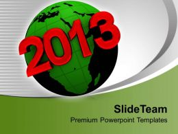 2013 On Earth New Year PowerPoint Templates PPT Themes And Graphics 0113