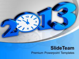 2013 Time Concept New Year PowerPoint Templates PPT Themes And Graphics 0113