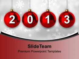 2013 With Christmas Balls New Year PowerPoint Templates PPT Backgrounds For Slides 0113